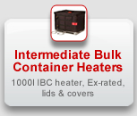Intermediate Bulk Container Heaters: 1000l IBC heater, Ex-rated, lids & covers